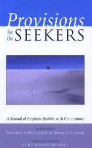 Provisions For The Seekers (Zad ut Talibeen) By Shaykh Ashiq Ilahi Madni