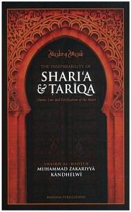 Sharia and Tariqa By Shaykh ul Hadees Maulana Zakariya Kandehlvi
