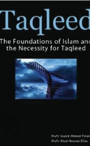 Taqleed By Mufti Saeed Ahmad Palanpuri