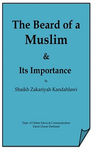 The Beard of a Muslim By Shaykh ul Hadees Maulana Zakariya Kandehlvi
